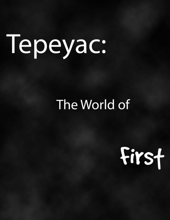"Tepeyac: Issue 1 - ""Firsts"""